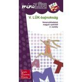 V. LÜK-bajnokság magyar nyelvtanból 2.o. - LÜK Mini füzet LDI525 (DI)