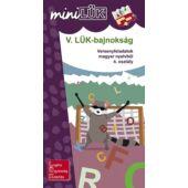 V. LÜK-bajnokság magyar nyelvtanból 4.o. - LÜK Mini füzet LDI529 (DI)