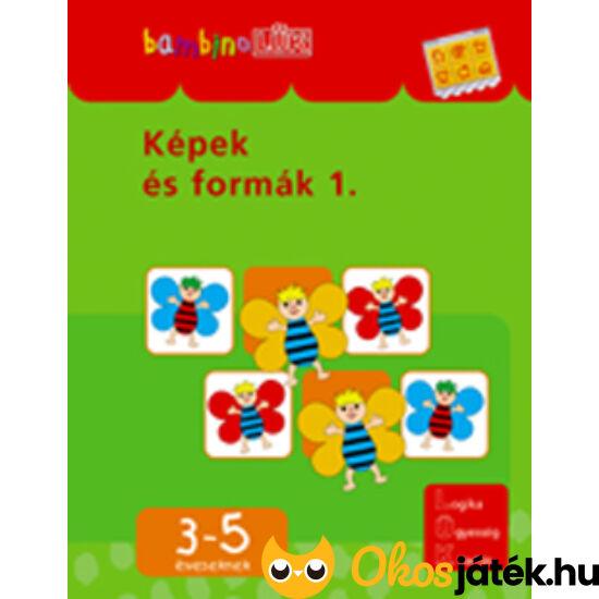 Képek és formák 1. LÜK Bambino füzet LDI-108 (DI)