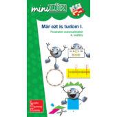 Már ezt is tudom I. - 4. osztályos matek LÜK Mini füzet LDI238 (DI)