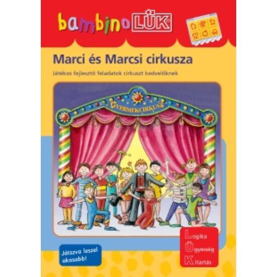 Marci és Marcsi cirkusza LÜK Bambino füzet (LDI-114) (DI)