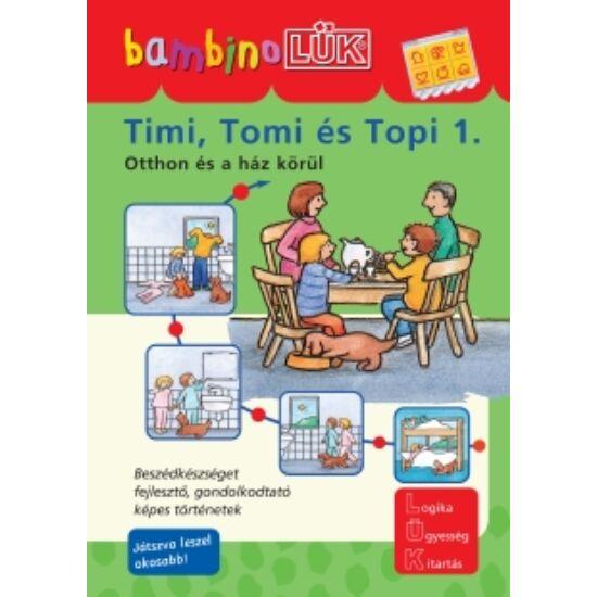 Timi, Tomi és Topi 1. LÜK Bambino füzet LDI-112