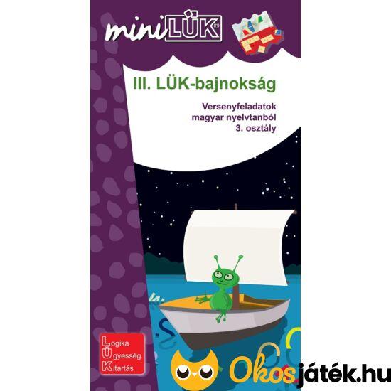 """III. LÜK-bajnokság Magyar nyelvtan 3.o. - LÜK mini füzet LDI514 (DI) """"Utolsó darabok"""""""