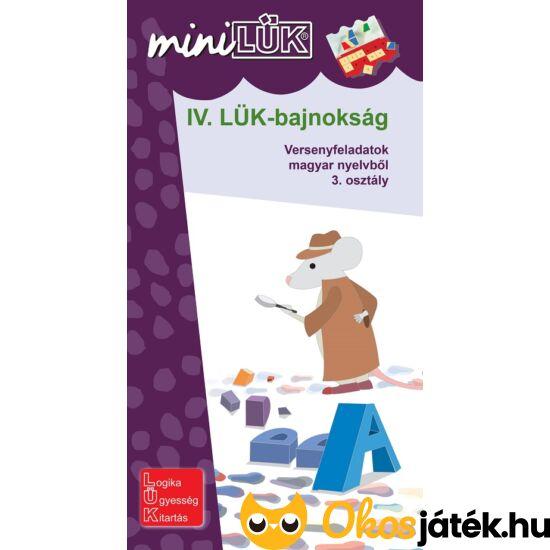 """IV. LÜK-bajnokság magyar nyelvtanból 3.o. - LÜK Mini füzet LDI519 (DI) """"Utolsó darabok"""""""
