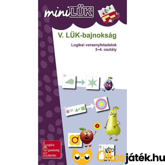 V. LÜK-bajnokság Logikai versenyfeladatok 3-4.o. - LÜK Mini füzet LDI531 (DI)
