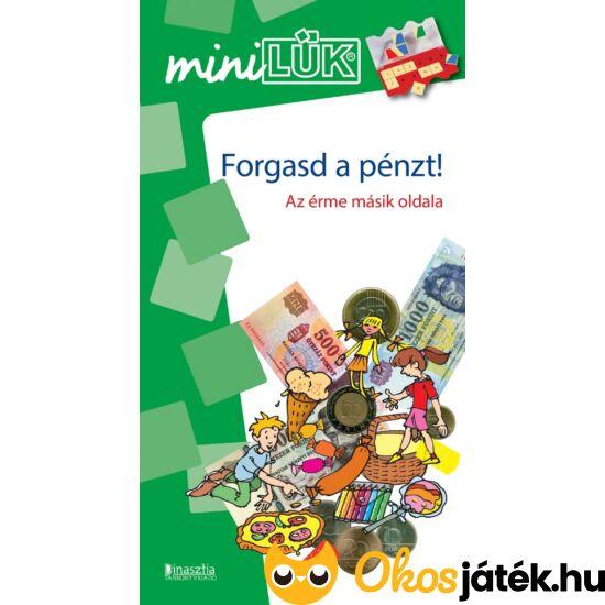 Forgasd a pénzt! Az érme másik oldala LÜK Mini füzet LDI257 (DI)