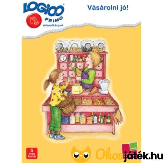 "LOGICO Primo feladatlapok - Vásárolni jó! (3221) 5+ (TF)  ""utolsó darabok"""