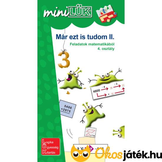 Már ezt is tudom II. - 4.-es matek feladatok LÜK Mini füzet LDI240