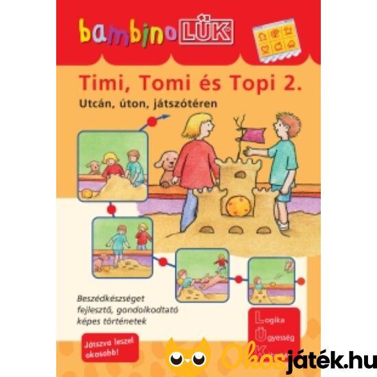 Timi, Tomi és Topi 2. LÜK Bambino füzet LDI-113 (DI)